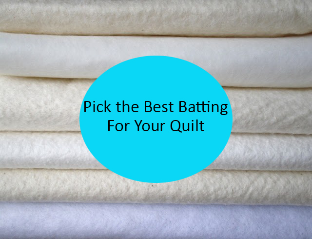 What Batting is Right  for your Quilt!